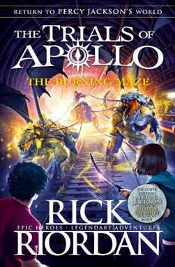 Burning Maze (The Trials of Apollo Book 3) TPB by Rick Riordan