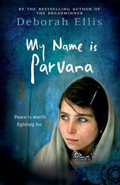 My name is Parvana by Deborah Ellis