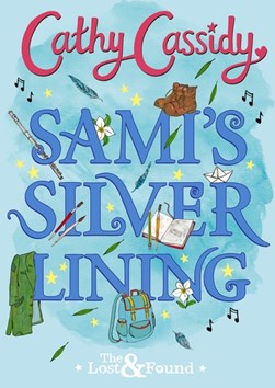 Sami's silver lining by Cathy Cassidy
