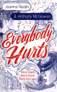Everybody hurts by Joanna Nadin