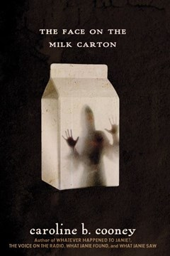 The face on the milk carton by Caroline B Cooney