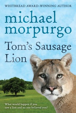 Toms Sausage Lion by Michael Morpurgo