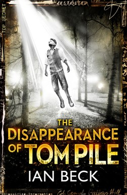 The disappearance of Tom Pile by Ian Beck