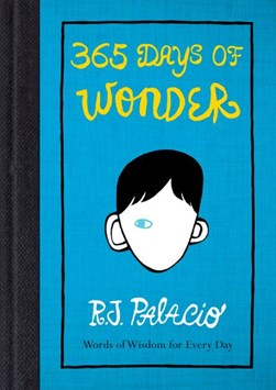 365 days of wonder by R. J Palacio