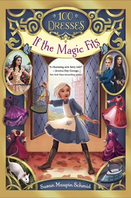 If the magic fits by Susan Maupin Schmid