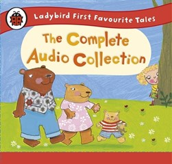 Ladybird first favourite tales, the complete audio collectio by Wayne Forester