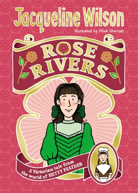 Rose Rivers TPB by Jacqueline Wilson