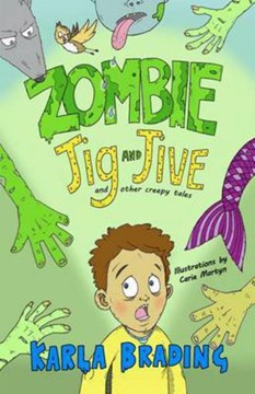 Zombie Jig and Jive by Karla Brading