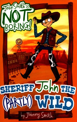 Sheriff John the (partly) wild by Laura Ellen Anderson