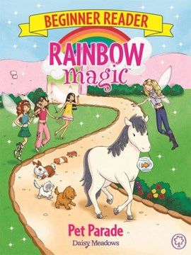 Rainbow Magic Beginner Reader Pet Parade P/B by Daisy Meadows