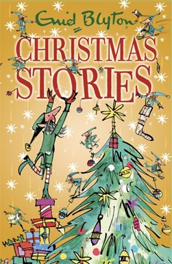 Enid Blyton's Christmas stories by Enid Blyton