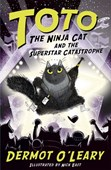 Toto the ninja cat and the superstar catastrophe