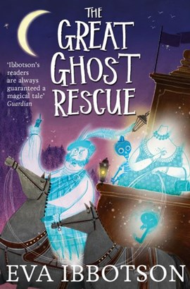 The great ghost rescue by Eva Ibbotson