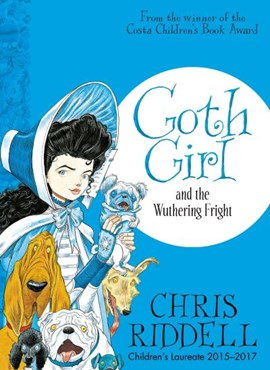 Goth Girl and the wuthering fright by Chris Riddell