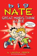 Big Nate. Great minds think alike