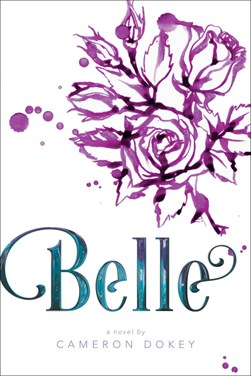 Belle P/B by Cameron Dokey