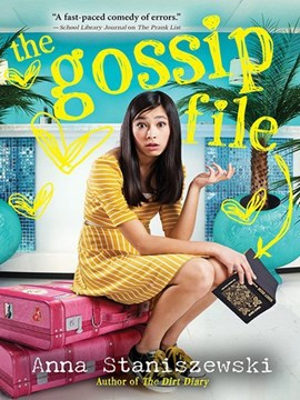 The gossip file by Anna Staniszewski