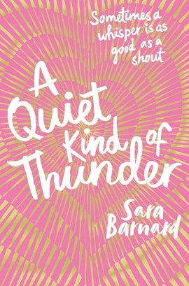 A Quiet Kind Of Thunder P/B by Sara Barnard