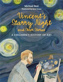 Vincent's starry night and other stories by Michael Bird
