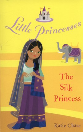 The silk princess by Katie Chase