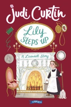 Lily steps up by Judi Curtin