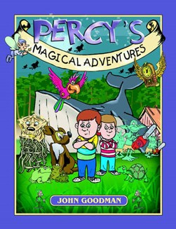 Percy's magical adventures by John Goodman