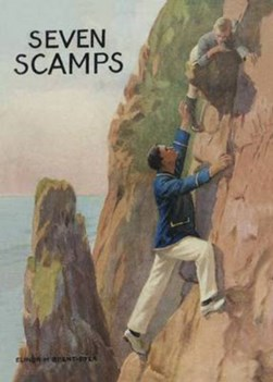 Seven scamps by Elinor M Brent-Dyer
