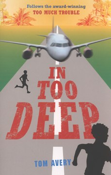 In too deep by Tom Avery
