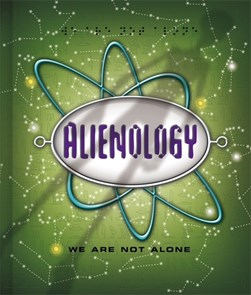 Alienology H/B by Dugald Steer