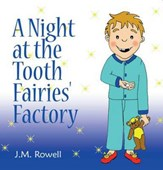 A night at the tooth faries' factory