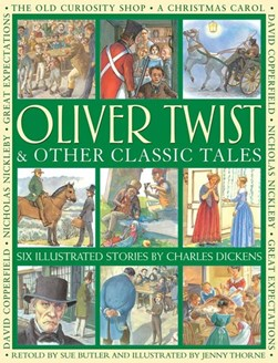 Oliver Twist & other classic tales by Sue Butler
