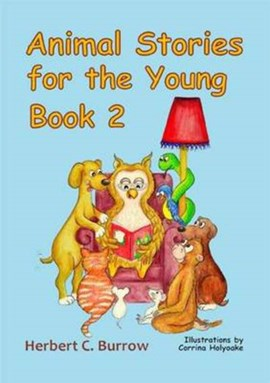 Animal stories for the young. Book 2 by Herbert C. Burrow