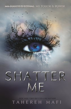 Shatter Me P/B by Tahereh Mafi