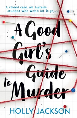 A Good Girls Guide To Murder P/B by Holly Jackson