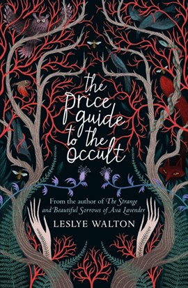 The price guide to the occult by Leslye J Walton