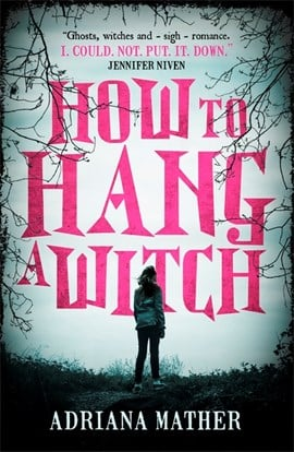 How To Hang A Witch P/B by Adriana Mather