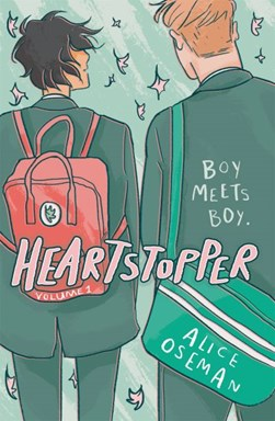 Heartstopper. Volume 1 by Alice Oseman
