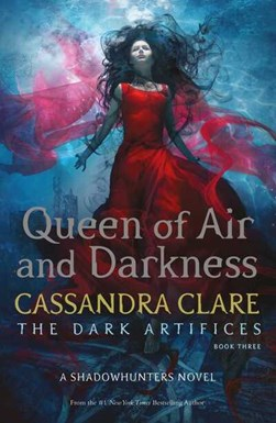 Queen Of Air And Darkness TPB by Cassandra Clare