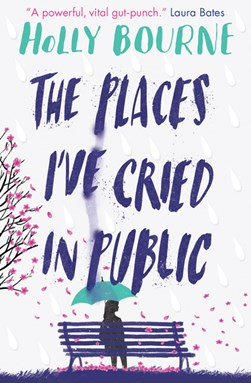Places I ve Cried in Public P/B by Holly Bourne
