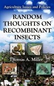 Random thoughts on recombinant insects