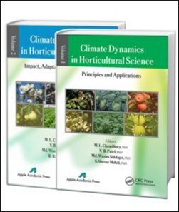 Climate dynamics in horticultural science by M. L. Choudhary
