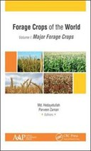 Forage crops of the world. Volume I Major forage crops