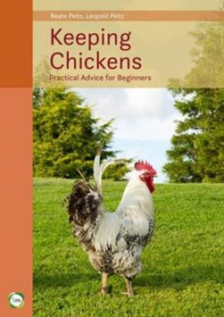 Keeping chickens by Beate Peitz