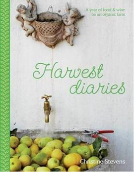 Harvest Diaries by Christine Stevens