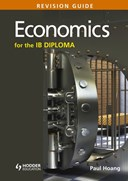 Economics for the IB Diploma. Revision guide