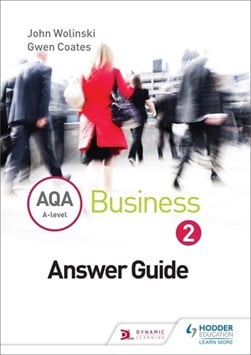 AQA A level business 2 answers by John Wolinski