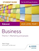 Edexcel AS/A-level Year 1 business. Theme 1 Student guide