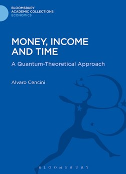 Money, income and time by Alvaro Cencini