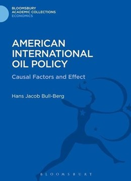 American international oil policy by Hans Jacob Bull-Berg