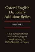 Oxford English dictionary additions series. Vol. 3